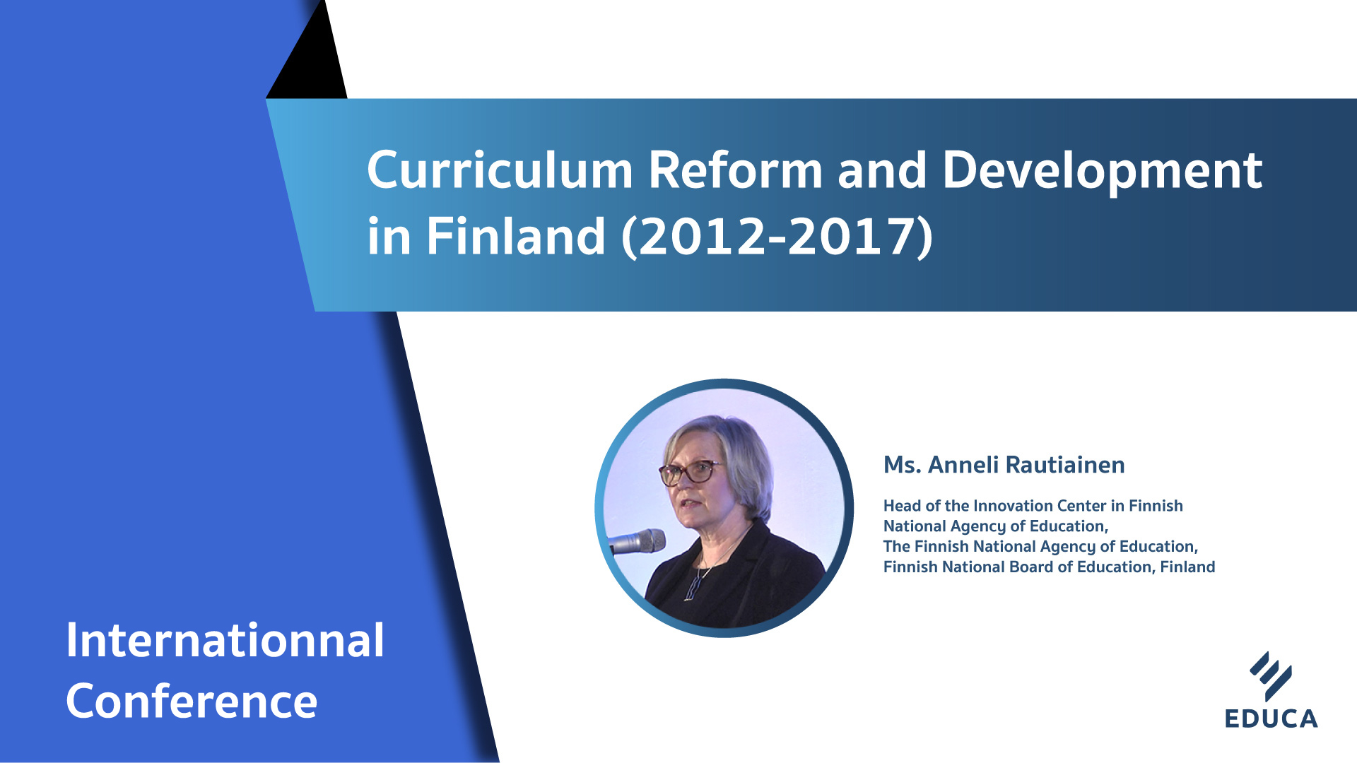 Curriculum Reform and Development in Finland (2012-2017)