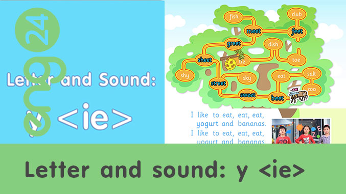 Letter and sound: y <ie>