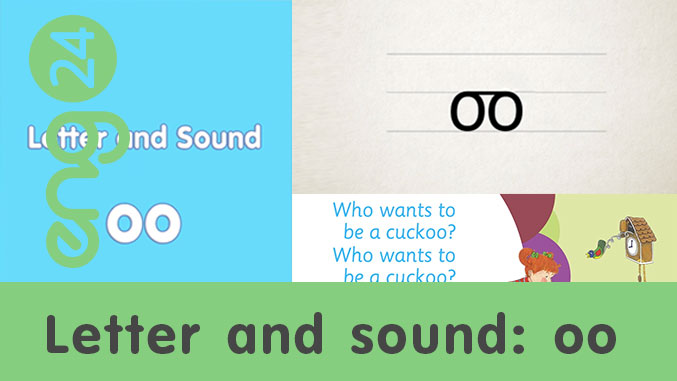 Letter and sound:  oo