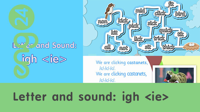 Letter and sound: igh <ie>