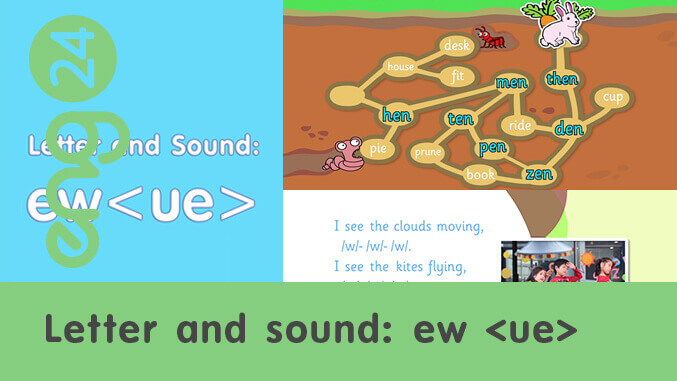 Letter and sound: ew <ue>