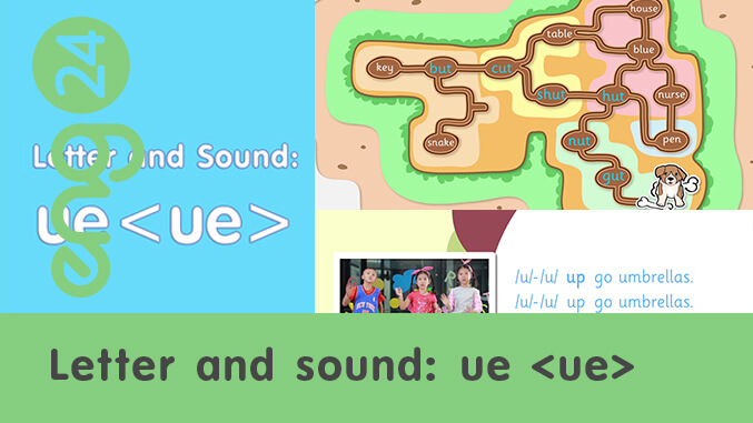 Letter and sound: ue <ue>