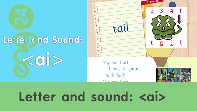 Letter and sound: <ai>