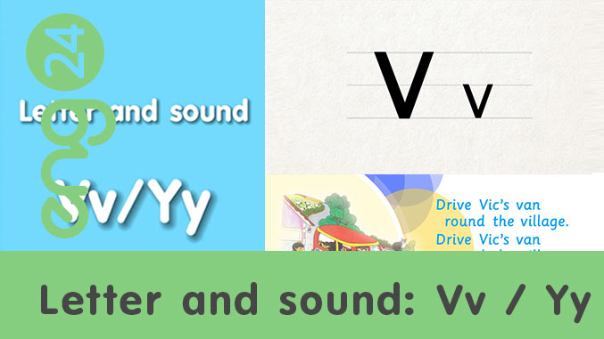 Letter and sound: Vv / Yy