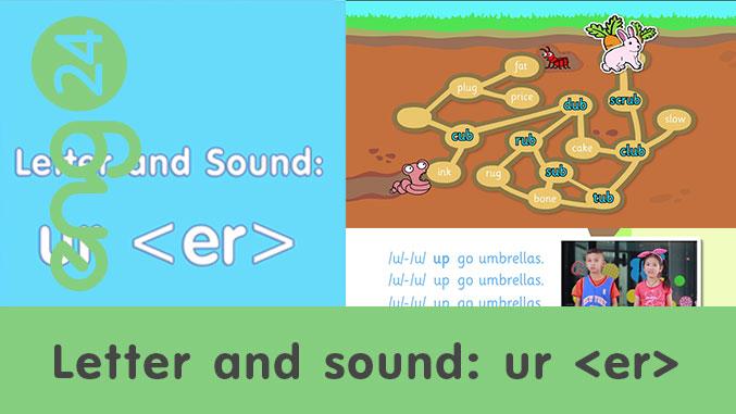 Letter and sound: ur <er>