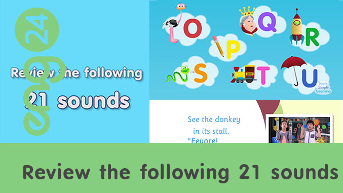 Review the following 21 sounds