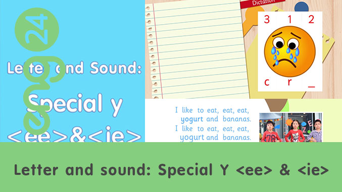 Letter and sound: Special Y <ee> & <ie>