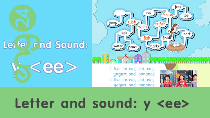 Letter and sound: y <ee>