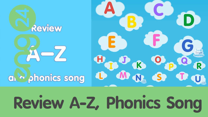 Review A-Z, Phonics Song