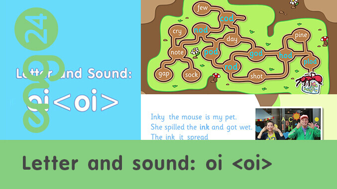 Letter and sound: oi <oi>