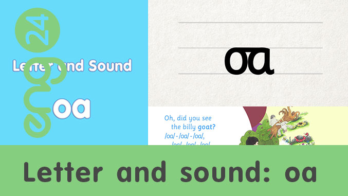 Letter and sound: oa