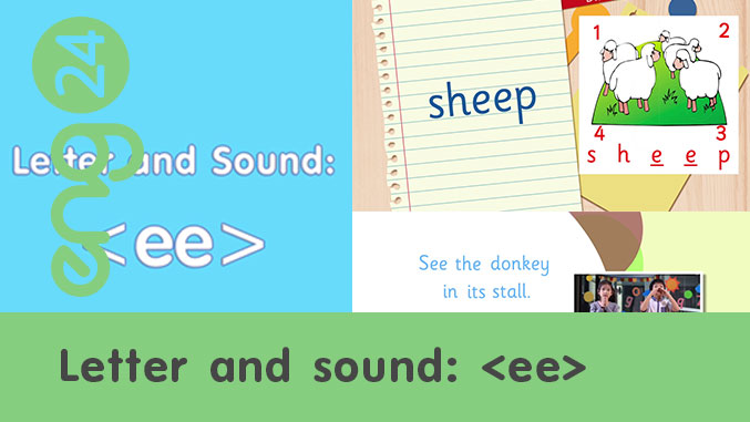 Letter and sound: <ee>
