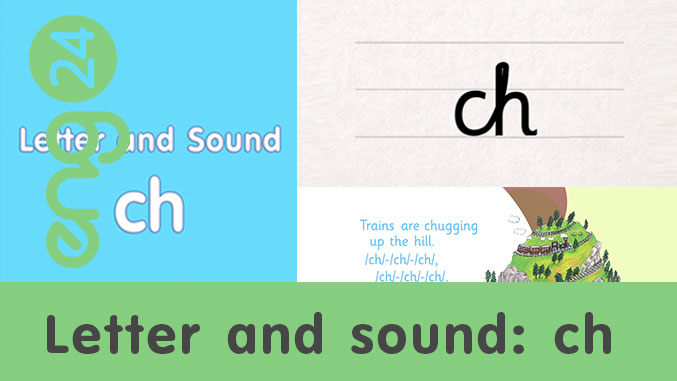 Letter and sound: ch