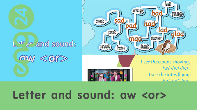Letter and sound: aw <or>
