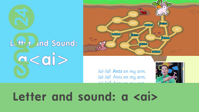 Letter and sound: a <ai>