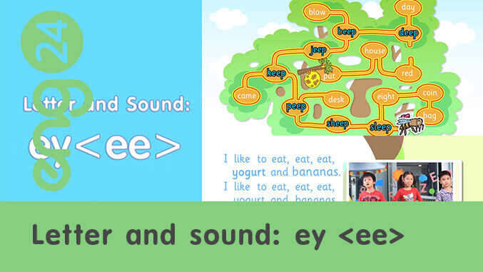 Letter and Sound: ey <ee>