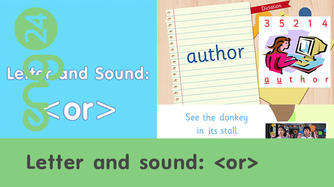Letter and sound: <or>