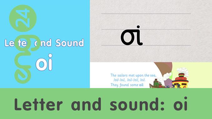 Letter and sound: oi